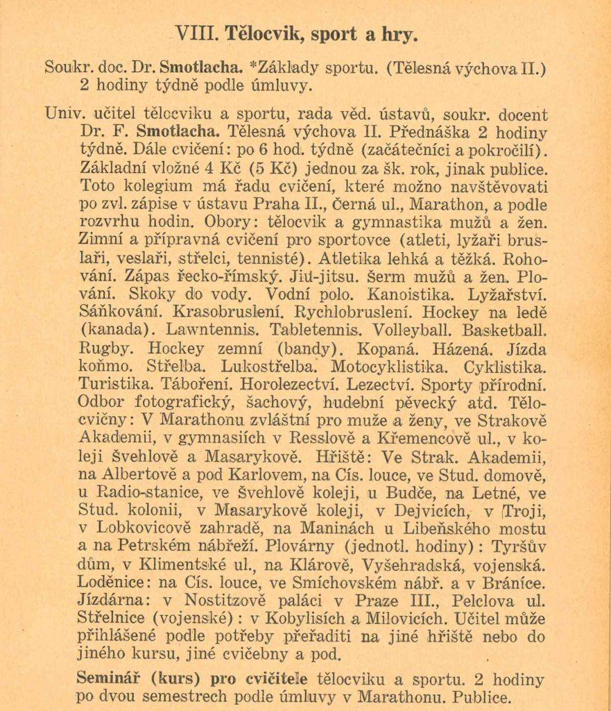 Výrazně rozšířený sylabus Dr. Smotlachy vletním běhu 1932